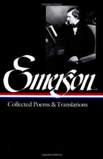 Ralph Waldo Emerson : Collected Poems and Translations (Library of America)
