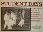 Student days: Student life at McMaster University from the 1890s to the 1980s